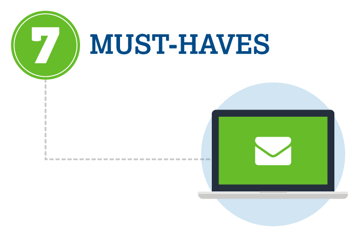 7 Must-Haves for Your Email Marketing Campaign