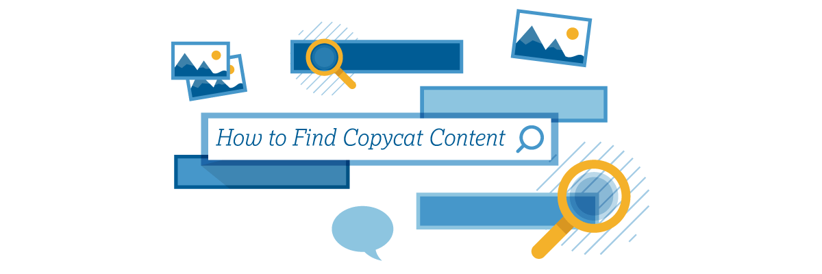 How to Find Copycat Content