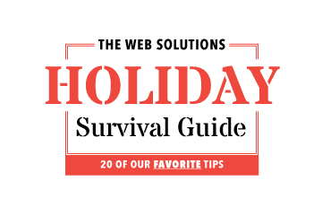 The Official Web Solutions Holiday Survival Guide